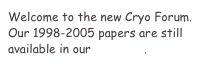 Welcome to the new Cryo Forum.